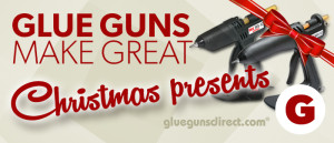 Glue-Guns-make-great-Christmas-presents-banner