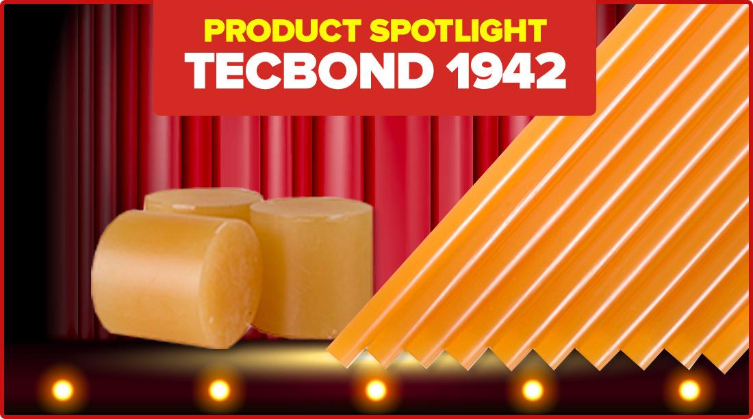 Product Spotlight - Tecbond 1942